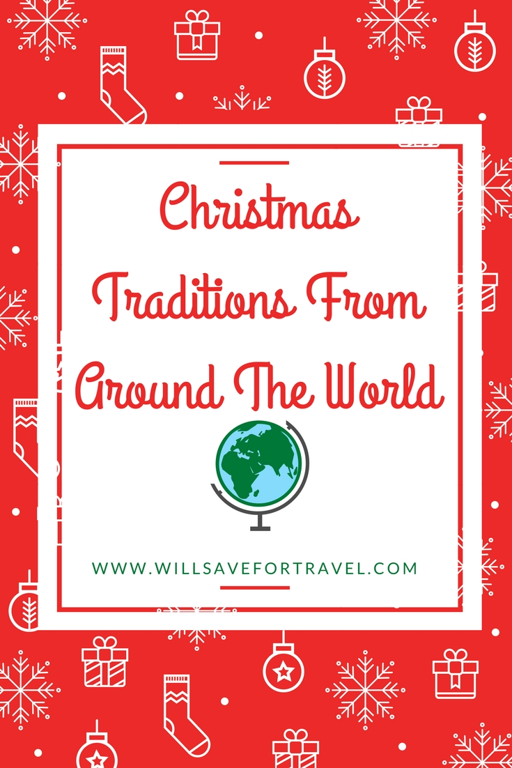 Will Save For Travel Christmas Traditions From Around The World ...